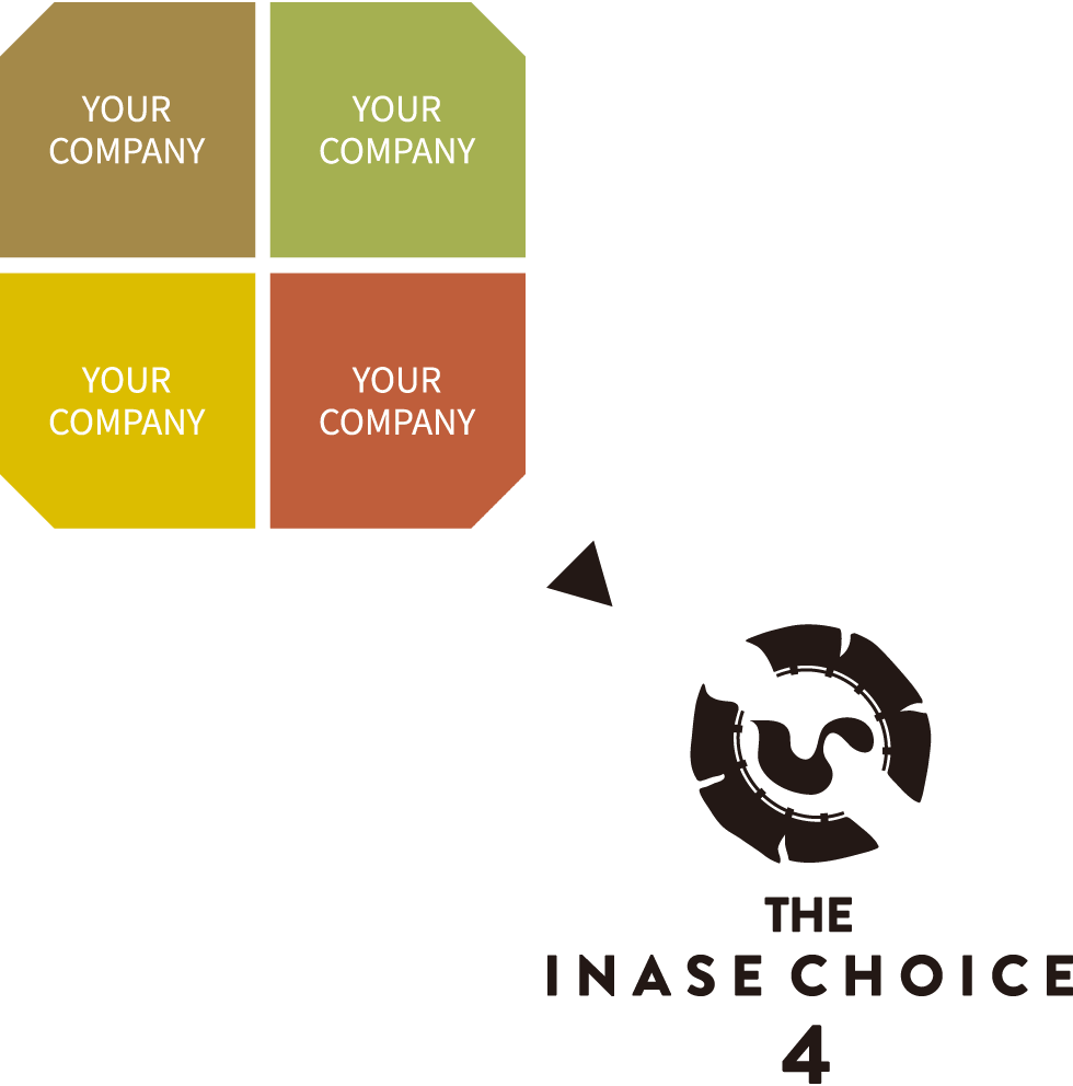 YOUR COMPANY → THE INASE CHOICE4